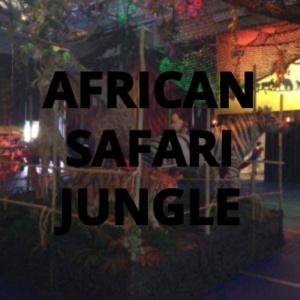 AFRICAN SAFARI JUNGLE